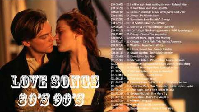 Greatest Love Songs 70's 80's 90's Collection